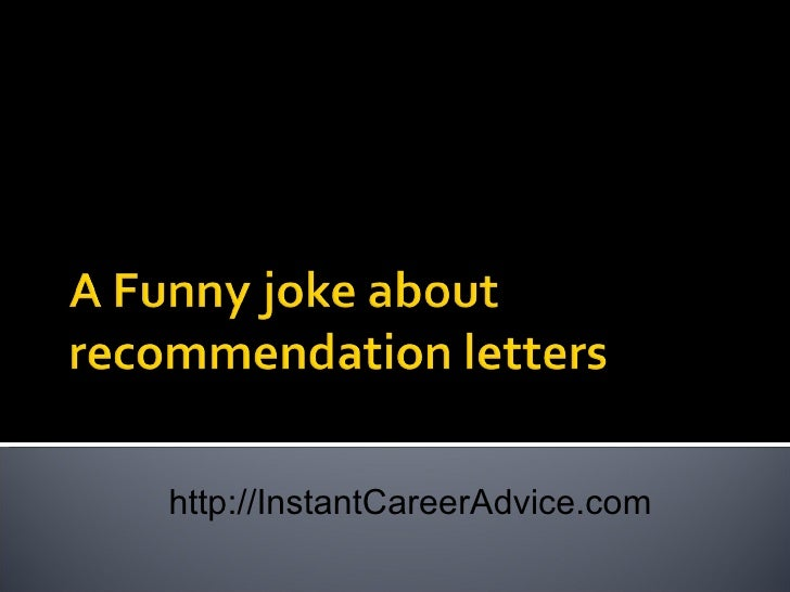 funny joke in recommendation letters
