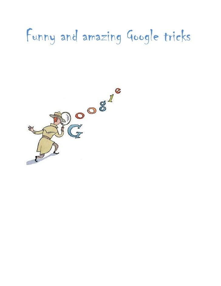 Funny and amazing google tricks