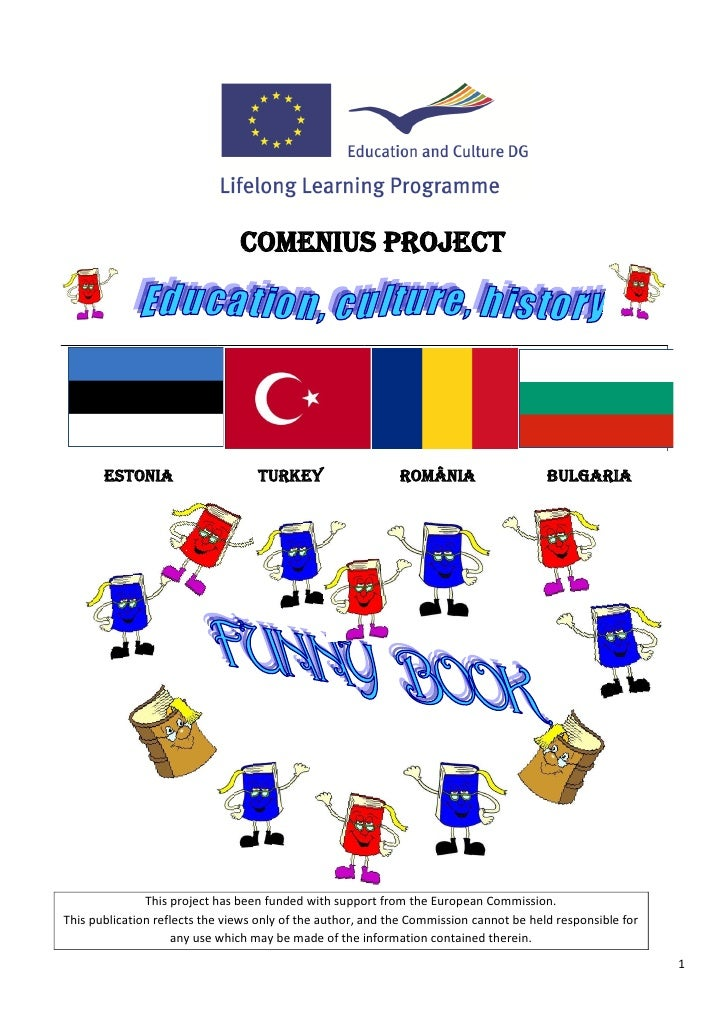COMENIUS PROJECT       ESTONIA                     TURKEY                    ROMÂNIA                    BULGARIA          ...