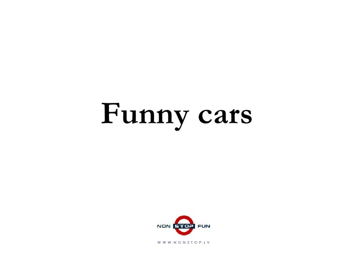 Funny cars W  W  W  .  N  O  N  S  T  O  P  .  L  V