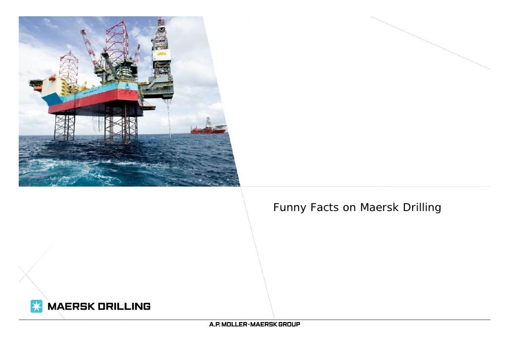 Funny Facts on Maersk Drilling