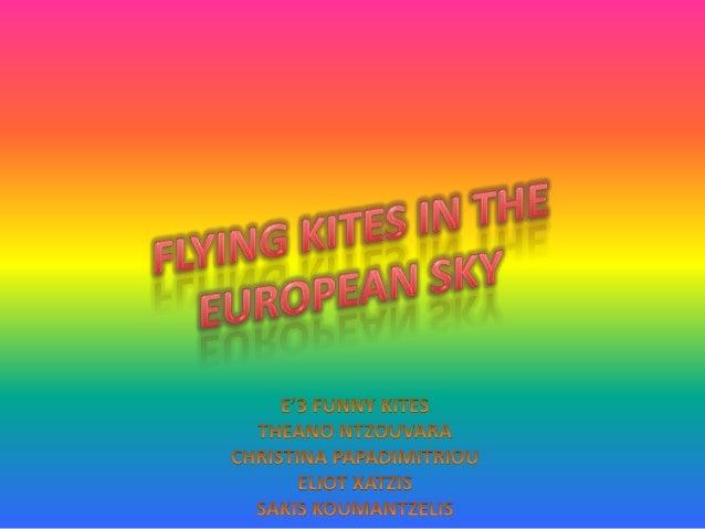 Funny Kites, by E3 class - 9th Primary School of Larissa