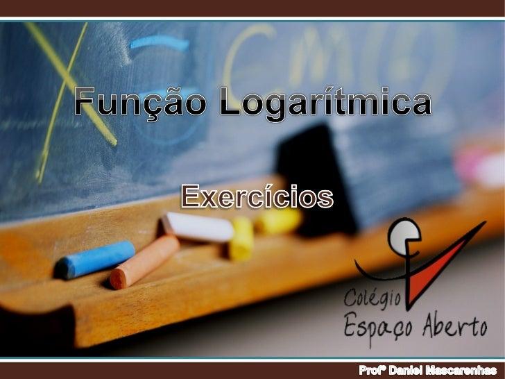 Função logarítmica - Exercícios