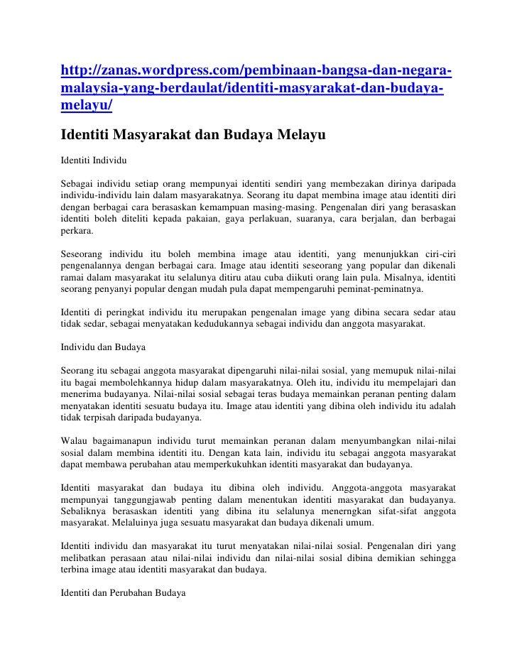 http://zanas.wordpress.com/pembinaan-bangsa-dan-negara-malaysia-yang-berdaulat/identiti-masyarakat-dan-budaya-melayu/Ident...