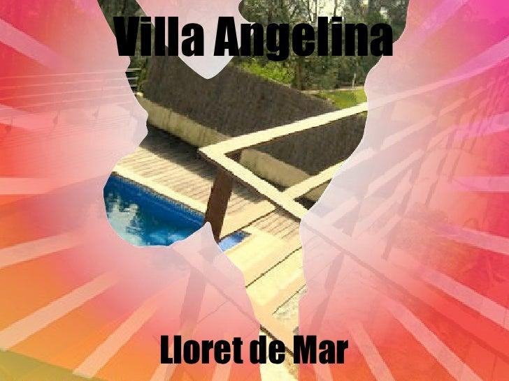 Villa Angelina Lloret de Mar