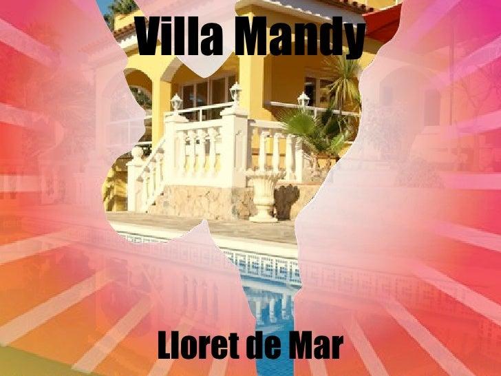 Villa Mandy Lloret de Mar