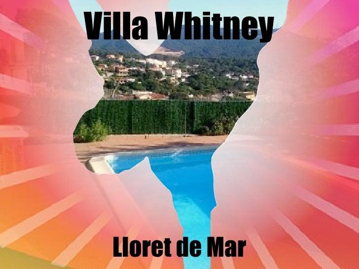 Villa Whitney Lloret de Mar