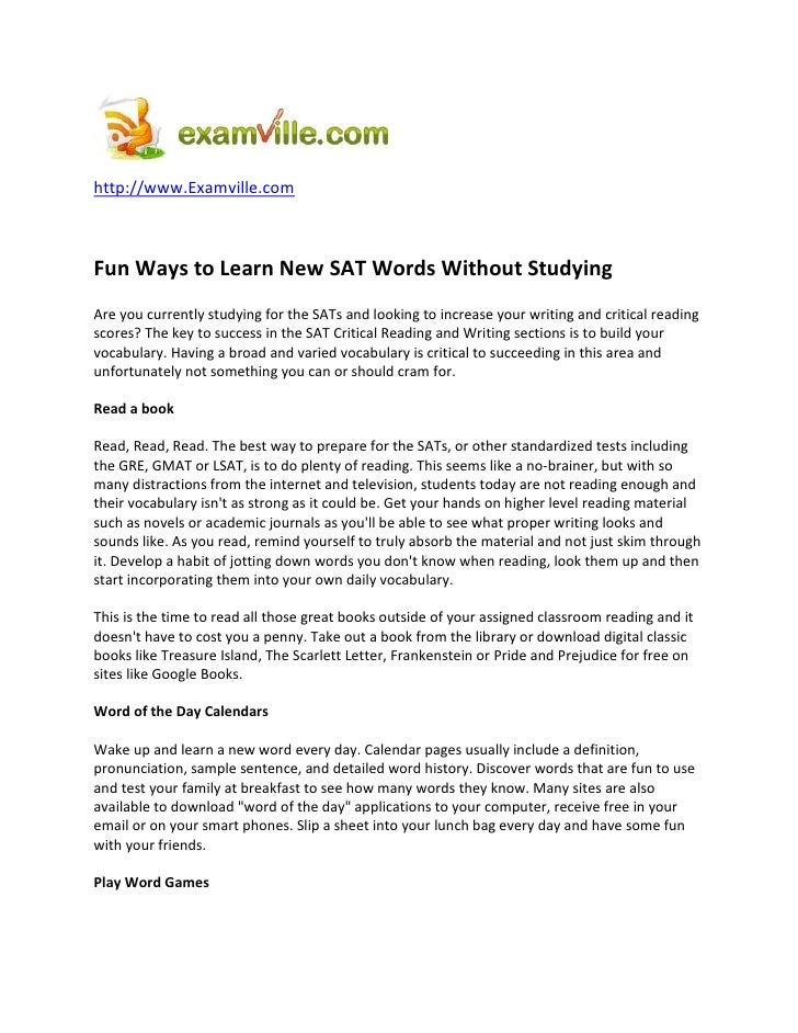 http://www.Examville.com    Fun Ways to Learn New SAT Words Without Studying Are you currently studying for the SATs and l...