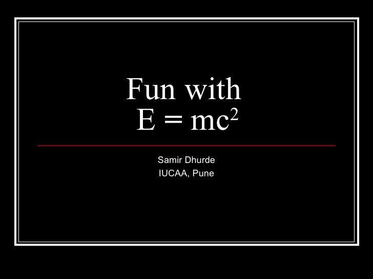 Fun with EMC2