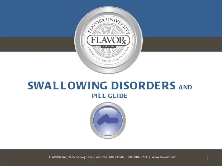 FLAVORx University - Swallowing Disorders and pill glide