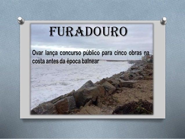 A erosão costeira no Furadouro