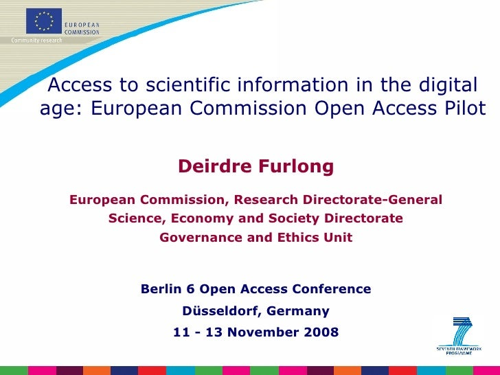 Deirdre Furlong European Commission, Research Directorate-General Science, Economy and Society Directorate Governance and ...