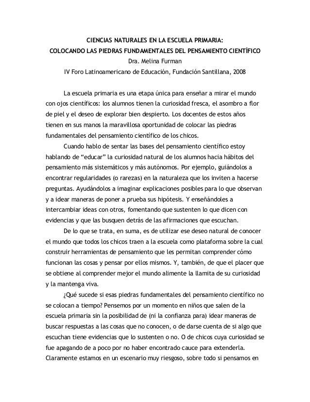 CIENCIAS NATURALES EN LA ESCUELA PRIMARIA: COLOCANDO LAS PIEDRAS FUNDAMENTALES DEL PENSAMIENTO CIENTÍFICO Dra. Melina Furm...
