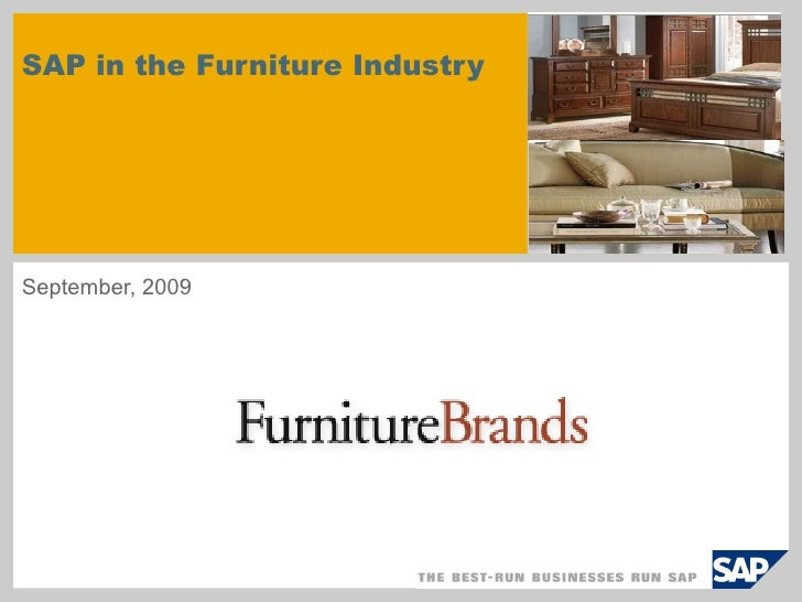 SAP in the Furniture Industry September, 2009