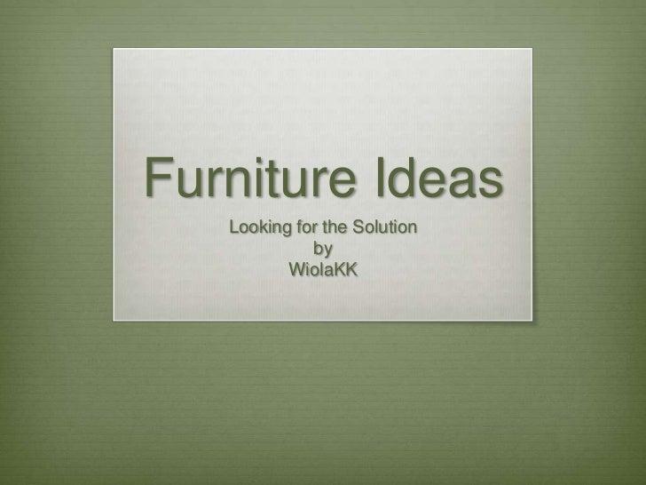 Furniture ideaspptx
