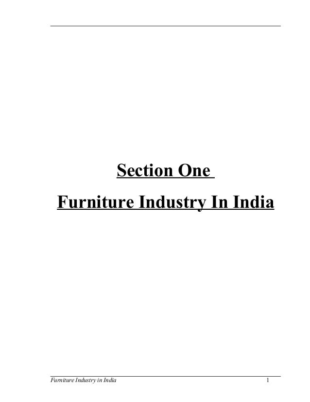 Section One Furniture Industry In India Furniture Industry in India 1