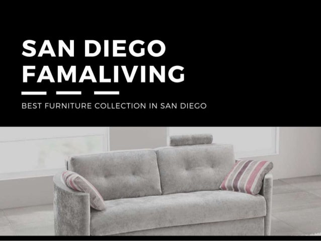 Furniture San Diego With Unique Quality