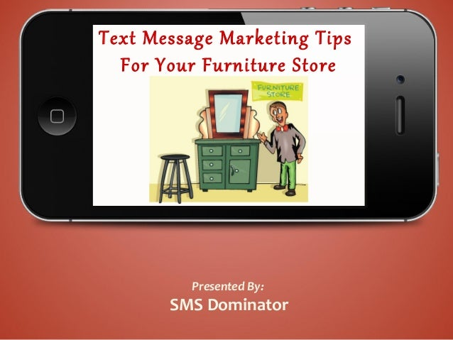 Text Message Marketing for Furniture stores