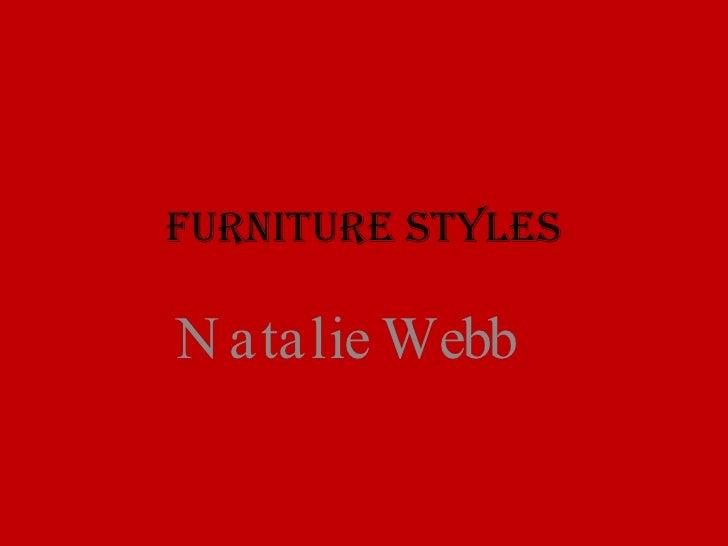 Furniture Styles Natalie Webb