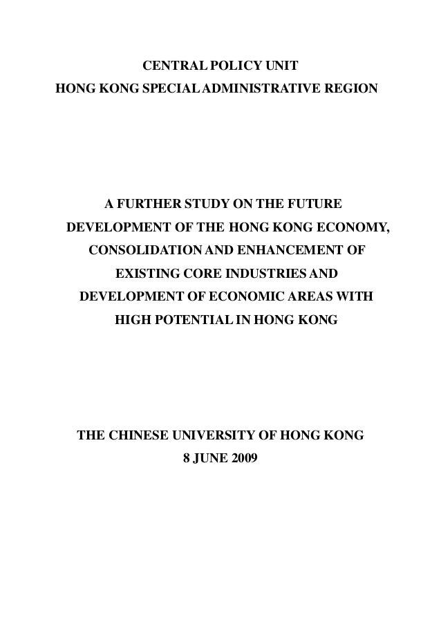Further study on future development of the hk economy  - cpu six new industries
