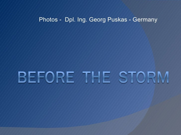 Photos  -  Dpl. Ing. Georg Puskas - Germany