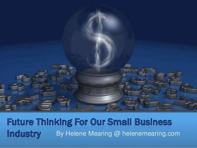 Furture thinking for small business