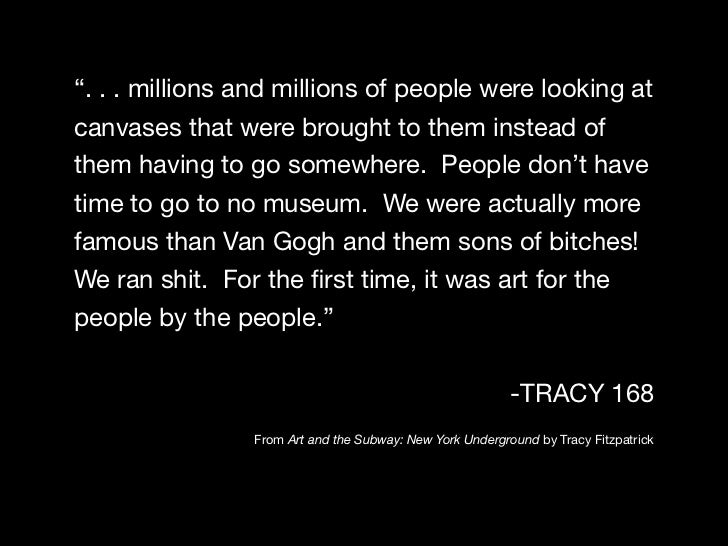 """"""". . . millions and millions of people were looking atcanvases that were brought to them instead ofthem having to go somew..."""