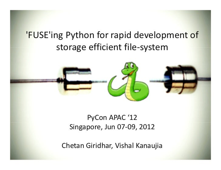 Fuse'ing python for rapid development of storage efficient FS