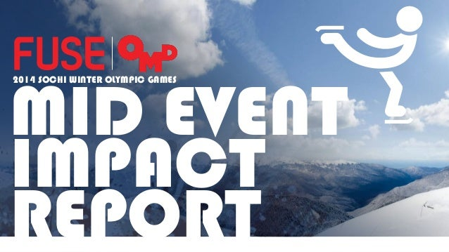 Fuse omd 2014 winter olympics mid event impact report
