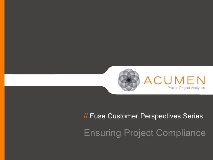 // Fuse Customer Perspectives SeriesEnsuring Project Compliance