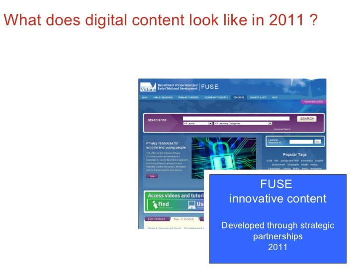 DEECD funded projects for innovative digital content New Web 2.0 projects on FUSE  October 2011 FUSE  innovative content D...