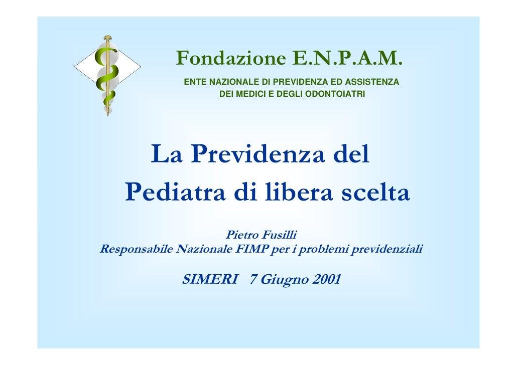 Indice                   Fondazione E.N.P.A.M.Vademecum                           Fondazione E.N.P.A.M.                   ...