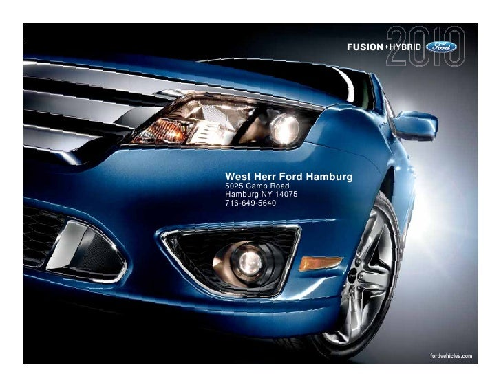 FUSION+HYBRID     West Herr Ford Hamburg 5025 Camp Road Hamburg NY 14075 716-649-5640                                     ...