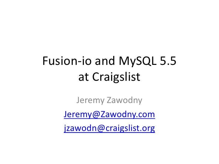 Fusion-io and MySQL at Craigslist