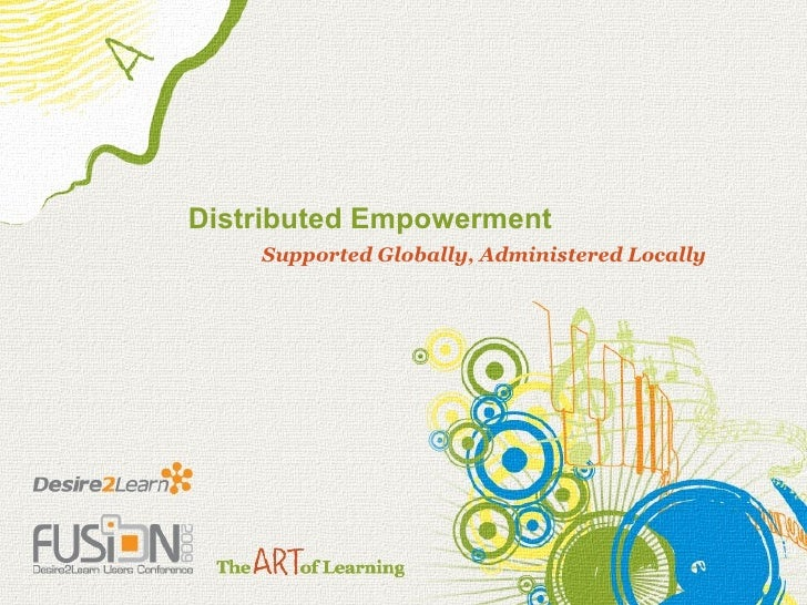 Distributed Empowerment        Kyle Mackie (University of Guelph)        Trevor Pemberton (University of Guelph)        Te...