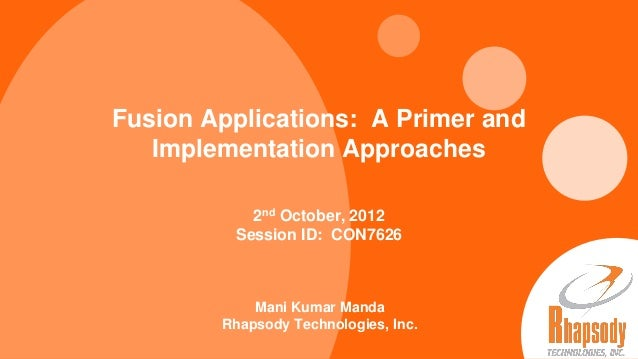 Fusion Applications: A Primer and                            Implementation Approaches                                    ...