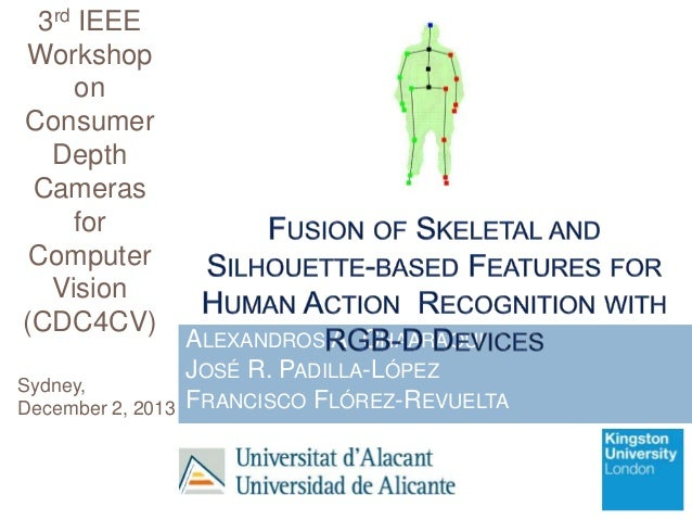 Fusion of Skeletal and Silhouette-based Features for Human Action Recognition with RGB-D Devices