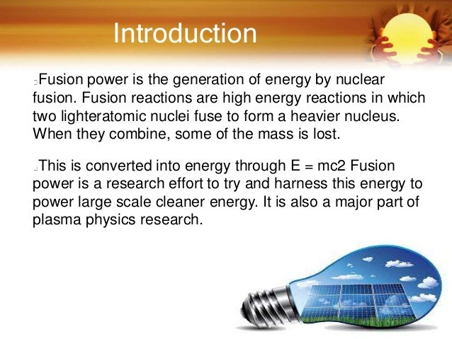 Help me do my essay advantages of nuclear fusion for energy