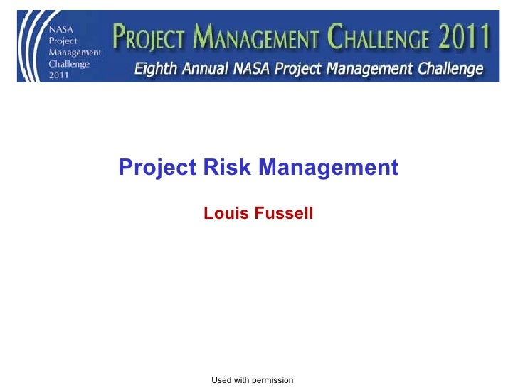 Project Risk Management Louis Fussell Used with permission