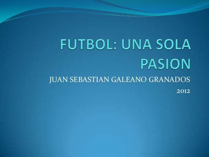 JUAN SEBASTIAN GALEANO GRANADOS                            2012
