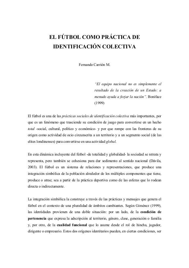 EL FÚTBOL COMO PRÁCTICA DE                 IDENTIFICACIÓN COLECTIVA                                   Fernando Carrión M. ...