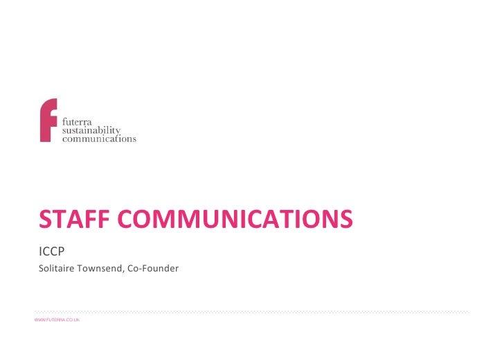 ICCP & Futerra - Staff Engagement Masterclass - April 2012