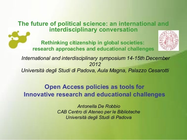 The future of political science: an international and interdisciplinary conversation Rethinking citizenship in global soci...