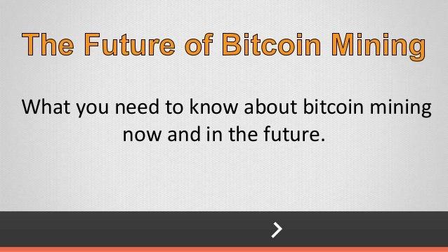 Futre of bitcoin mining