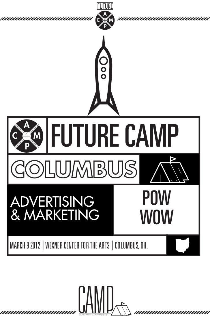 FUTURE CAMPADVERTISING                                          POW& MARKETING                                          WO...