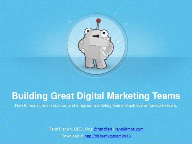 Building Great Digital Marketing Teams