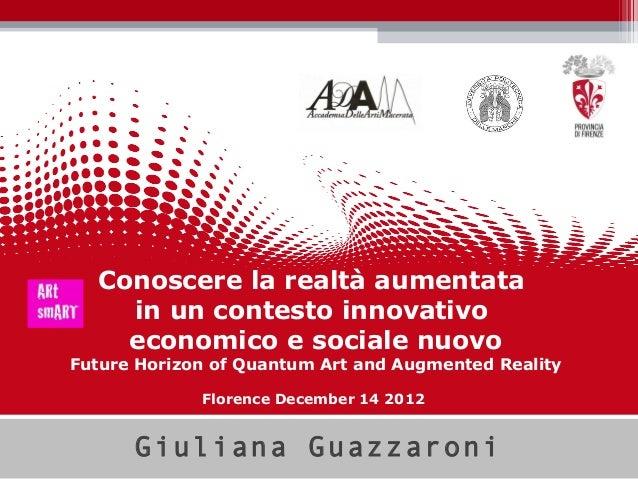Conoscere la realtà aumentata    in un contesto innovativo    economico e sociale nuovoFuture Horizon of Quantum Art and A...