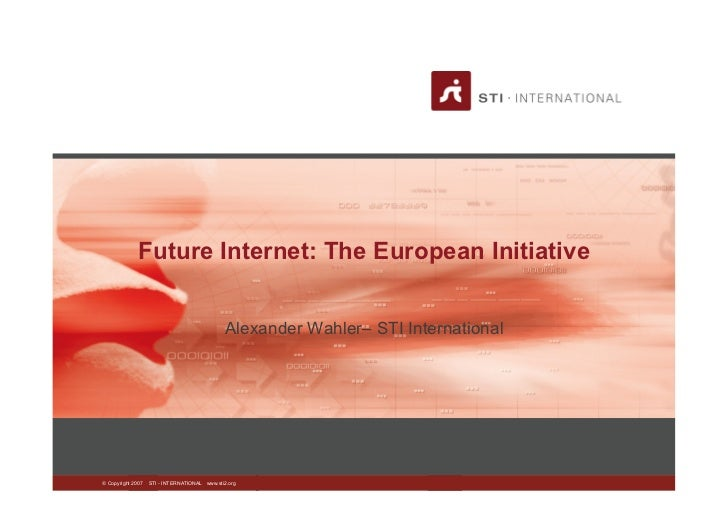 Future Internet: The European Initiative