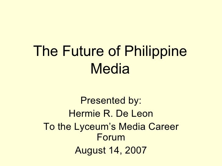 Future of Philippine Media