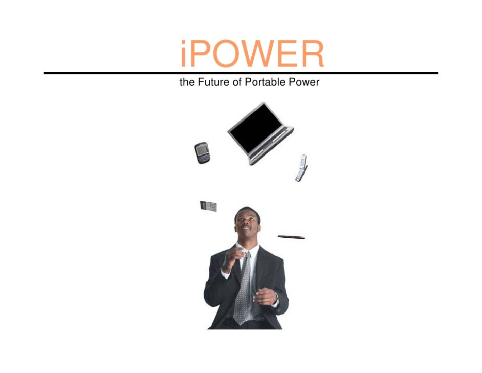 iPOWER the Future of Portable Power